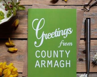 Armagh .. Greetings from County Armagh card, Irish card, green,   Made in Ireland, cards from Ireland