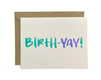 NEW | Hand Lettered Happy Birthday Card, Birth-Yay, Recycled Birthday Card
