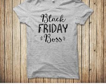 Black Friday Boss, Black Friday Shirts, #BlackFriday, Matching Black Friday Shirts, Friday Shirt