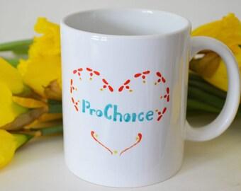 Feminist Mug: Pro Choice