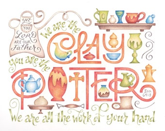 You are the Potter hand lettered art print / Isaiah 64:8 / calligraphy / Bible quote / home decor
