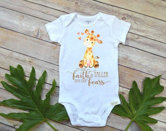 Cute Baby Gift, Let your Faith be Taller than your Fears, Baby Shower Gift, Newborn Baby Gift, Giraffe bodysuit, Grandbaby Gift, Niece gift,