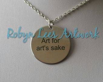 Art For Art's Sake Engraved Stainless Steel Disc Necklace on Silver Crossed Chain