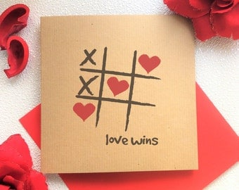 Love Card - Love Wins, Hearts and Crosses, Noughts and Crosses, Valentines, Girlfriend, Boyfriend, Anniversary, Wife, Husband, Gay, Lesbian