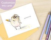 Backfire - pug funny congratulations card, party or celebration card, funny birthday cards, surprise party invitations by Inkpug