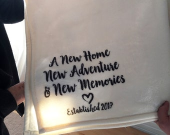 A new home gift -  a custom personalized throw blanket for a housewarming and/or wedding gift!  A new home, new adventure & new memories