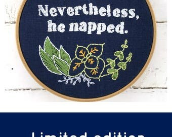 Embroidery Kit: Nevertheless, He Napped (basic kit)