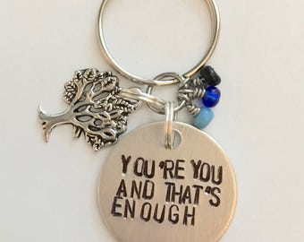 "Dear Evan Hansen Inspired Hand-Stamped Keychain - ""You're You And That's Enough"""
