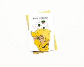 Funny Christmas Card...Funny Holiday Card...Christmas Card Funny...Holiday Card Funny...Hold Up, It's Christmas