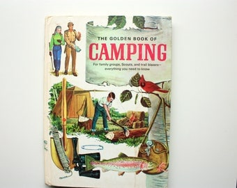 The Golden Book of Camping , Vintage Camping Book, outdoors Life, Vintage a000Scouts book, vintage Guides Book,