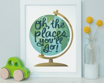 Oh The Places You'll Go Printable, Nursery Wall Art, Kids Decor, Nursery Decor, Dr. Seuss, Kids Wall Art, Quote Prints, Inspirational Quote