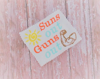 Suns Out Guns Out Embroidery Digital Download - Funny Machine Embroidery Pattern - Embroidery File - Instant Download