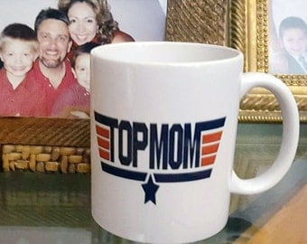 Top Mom Coffee Mug, Coffee Mug For Mother's Day