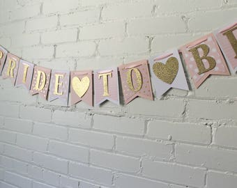Bride-to-Be Banner - Bridal Shower Banner - Pink Bridal Shower - Bridal Shower Decorations - Bridal Shower Bunting - Pink and Gold Banner