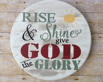 Rise and shine and give God the glory lazy susan turntable