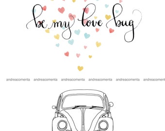 PRINTABLE modern calligraphy valentine's card be my love bug || watercolors vw beetle bug happy valentine day kids fun instant download