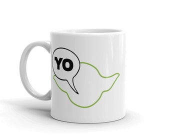 Star Wars Coffee Mug, Yoda Mug, Star Wars Mug, Star Wars Gift, Star Wars Cup, Nerdy Coffee Mug, Movie Parody Mug, Funny Mug, Nerdy Gift