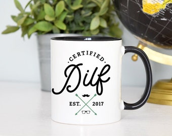 Pregnancy Announcement Mug, Certified DILF, Dad to Be, Dad Mug, New Parent Gift, DILF, New Dad Gift, Gift for Dad, Funny Dad Gift