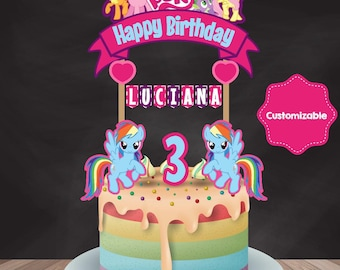 My Little Pony Cake Topper, My Little Pony Birthday, My Little Pony Party, My Little Pony Banner,  Printable Cabe Topper, Custom Cake Topper
