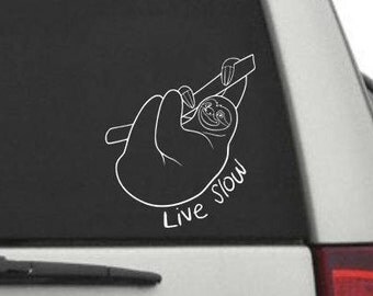 Sloth Decal, Sloth Car Decal, Sloth Live Slow, Car Decal, Sloth Sticker