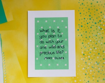 Mary Oliver quote - your wild and precious life - turquoise print