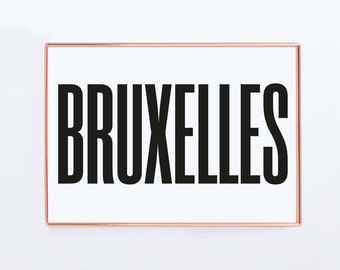 Bruxelles, Graphic art, Belgium, Black and White Art Typography Poster, Bruxelles Poster, Bruxelles Print, Bruxelles Wall Art