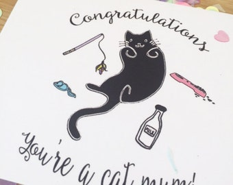 Congratulations you're a cat mum card, cats, cat mum, love cats, card, stationary