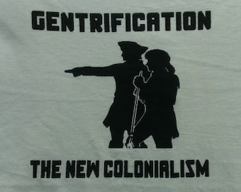Gentrification the New Colonialism Canvas Tote Bag