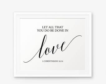 Wedding Bible Verse Printable, Let all that you do be done in love, 1 Corinthians 16:14, Wedding Sign, Christian Wedding Signs, Style 1
