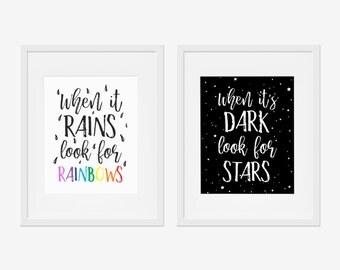 Set of 2 When It Rains Look For Rainbows Print & When It's Dark Look For Stars Modern Inspirational Wall Art Print Home Office Nursery Decor