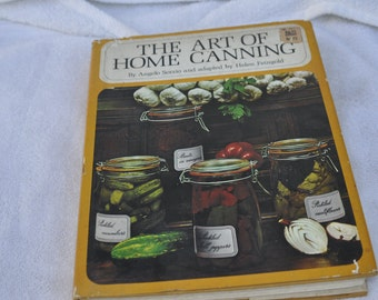 The Art Of Home Canning