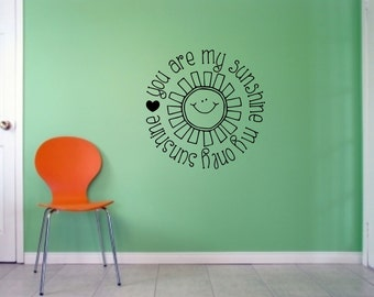 You are my sunshine, my only sunshine, Wall Art Vinyl Decal Sticker