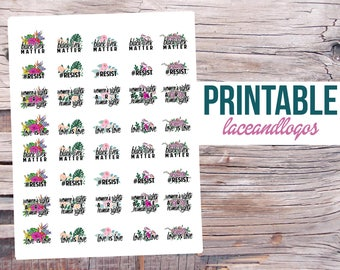 Printable Planner Stickers Social Justice Quotes for Erin Condren MAMBI Happy Planner Glam Planning Black Lives Matter Resist LGBT Feminist