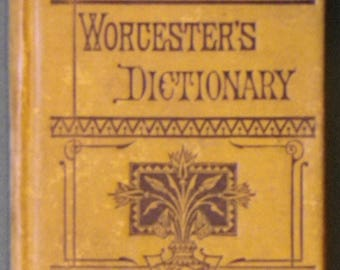 Worcester's Dictionary by Loomis J Campbell