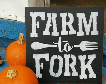 Farm to Fork, Stenciled wood sign, farm sign