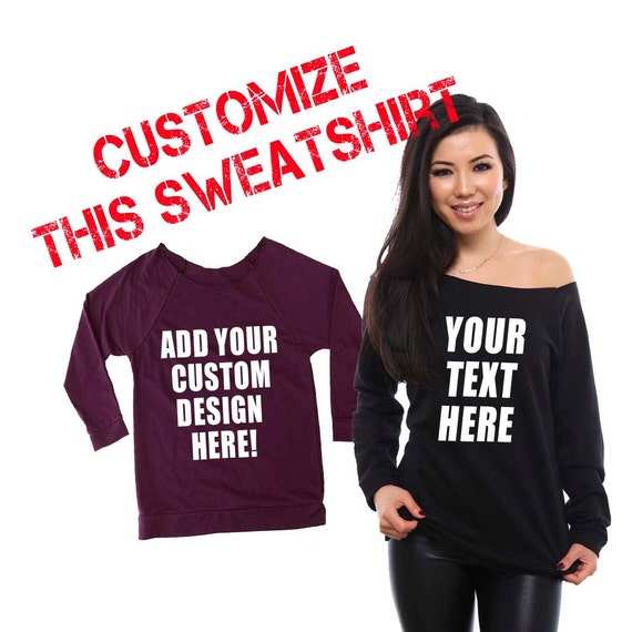 Custom Sweatshirts, Off the Shoulder Sweatshirt, Custom Womens Shirt, Custom Shirts, Customized Shirt, Bachelorette Party Shirts, Custom