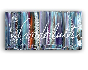 Wanderlust, CANVAS Quotes, Abstract painting, small word art painting acrylic on canvas gift modern home decor wall art handpainted artKatey