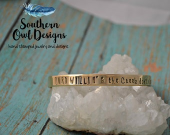 lord willing and the creek don't rise, stamped cuff bracelet, brass cuff, quote cuff bracelet, inspirational bracelet