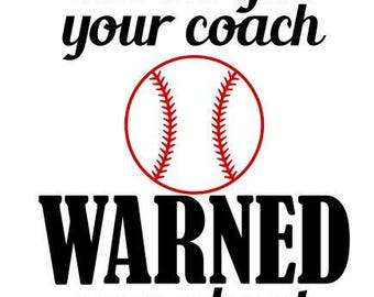 I'm the girl your coach warned you about SVG File, Quote Cut File, Silhouette File, Cricut File, Vinyl Cut File, Stencil