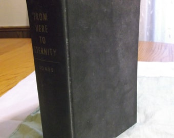 From Here to Eternity by James Jones Published 1951