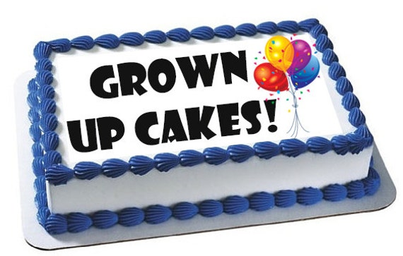 Custom cake image custom edible cake topper adult cake