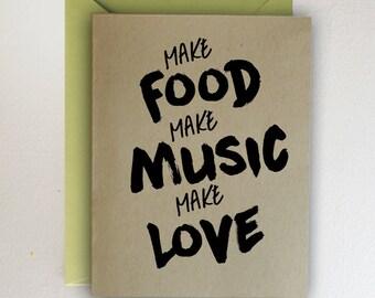 Make Food, Make Music, Make Love