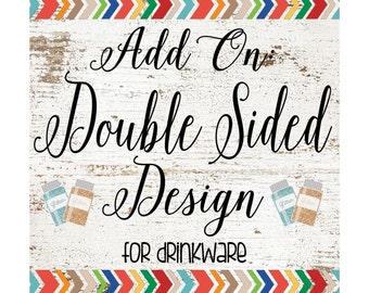 Add a Second Side Design to Your Drinkware
