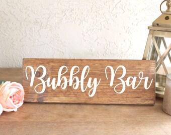 Bubbly Bar - Bubbly Bar Sign - Champagne Bar Sign - Wedding Sign - Wedding Decor - Bridal Shower Sign - Bridal Shower Decor - Wood Sign