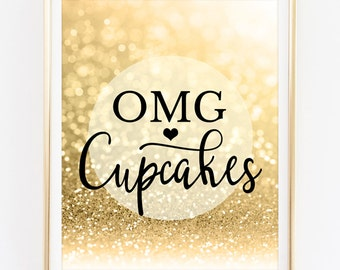 Omg, Cupcakes - Printable Table Decor Candy Buffet Bar Sign Glitter Gold Wedding Decoration Bridal Shower Baby Birthday Party Decor Digital