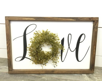 Love Wreath Sign - Wreath Sign - Love Sign - Farmhouse Sign - Farmhouse Decor - Rustic Home Decor - Rustic Wood Sign - Cottage Sign