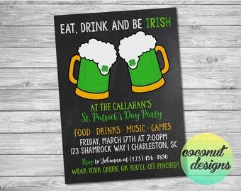 St. Patrick's Day Party Invitation / St. Patrick's Day Invitation / Party Invitation / Green Beer/ Eat Drink and Be Irish / Digital File