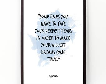 Sometimes ... , Tangled , Disney Watercolor Poster, Wall art, Motivational quote, Inspirational quote, Watercolor art.