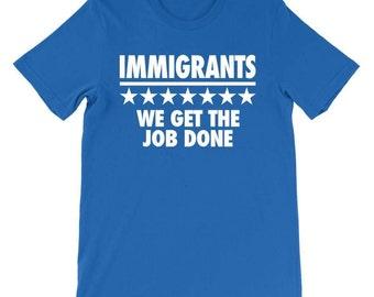 Immigrants We Get The Job Done, Hamilton Graphic Tee, Hamilton Musical Shirt, Hamilton The Musical Shirt, Theatre Shirt, Immigration Shirt