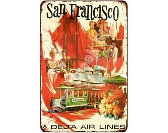 Delta Airlines to San Francisco Vintage Reproduction 8x12 Metal Sign 8120934